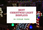 Best Christmas Light Displays in Cedar Park