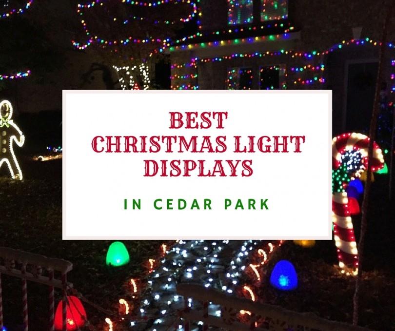 Best Christmas Light Displays in Cedar Park