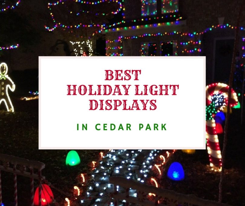 Best Holiday Lights Displays in Cedar Park - Cedar Park Texas Living