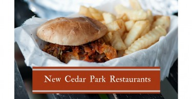 New restaurants in Cedar Park, Texas.