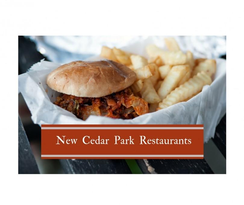 New restaurants in Cedar Park, Texas.