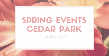 Spring EventsCedar Park