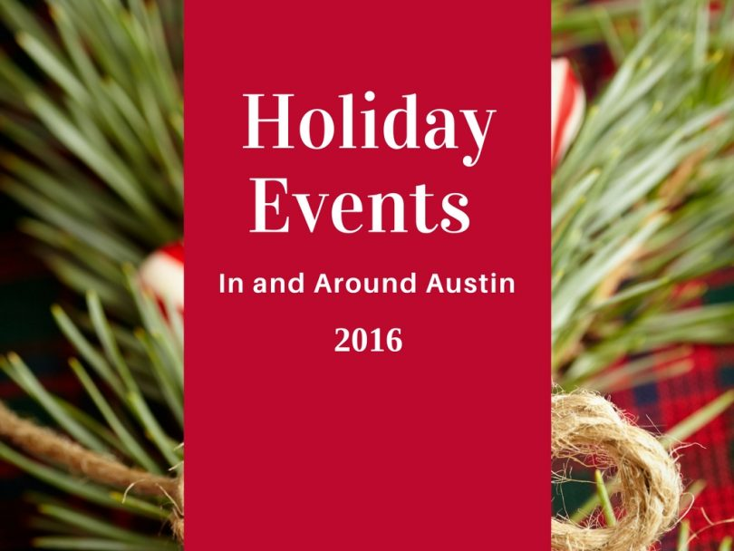 Holiday Events in Austin 2016