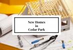 Cedar Park New Homes